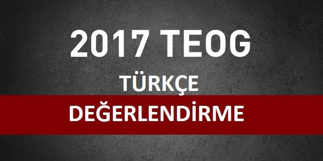2017 TEOG Türkçe Değerlendirme