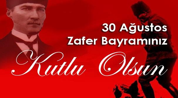 30 Ağustos Zafer Bayramınız Kutlu Olsun.
