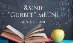 8.Sınıf Gurbet Metni Günlük Planı