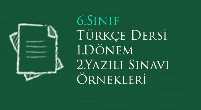 6.Sınıf Türkçe 1.Dönem 2.Yazılı Soruları