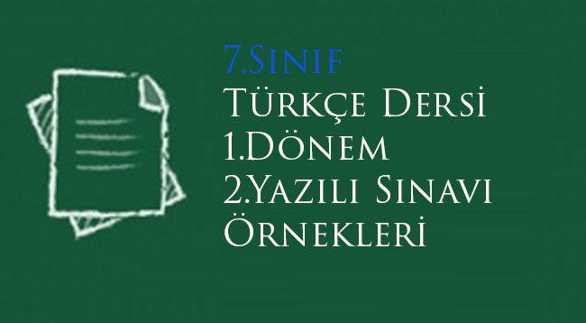 7.Sınıf Türkçe 1.Dönem 2.Yazılı Soruları