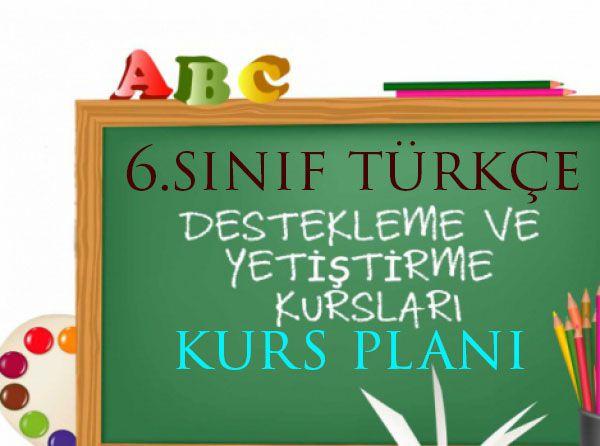 Türkçe Kurs Planı 6.Sınıf