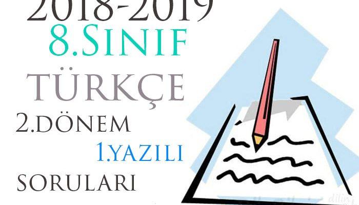 8.Sınıf Türkçe 2.Dönem 1.Yazılı Örneği