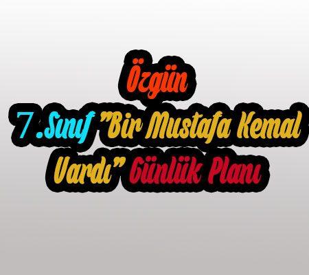 Bir Mustafa Kemal Vardı Ders Planı