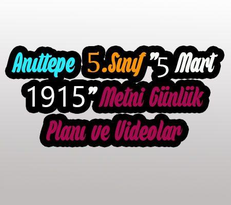 5.Sınıf ''5 Mart 1915'' Günlük Planı