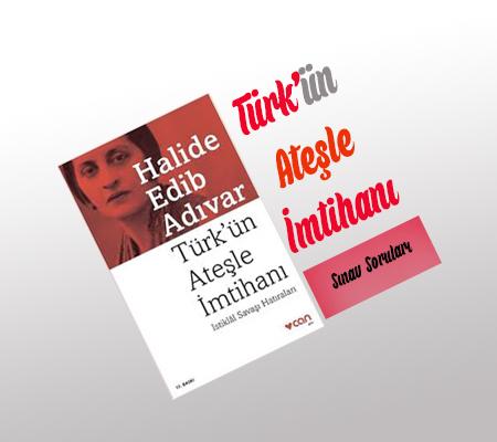 Türk'ün Ateşle İmtihanı Kitap Soruları