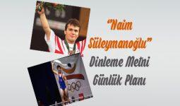 Naim Süleymanoğlu Dinleme Metni