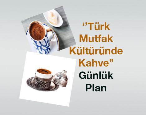 Türk Mutfak Kültüründe Kahve Metni