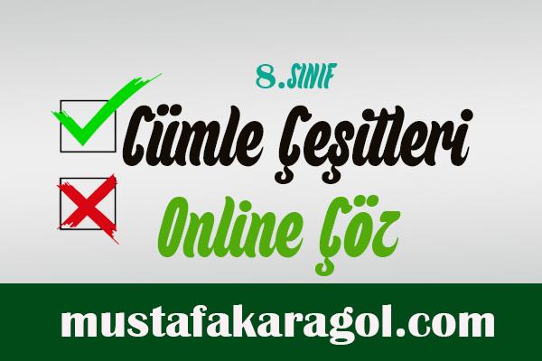 8.Sınıf Cümle Çeşitleri Online Çöz