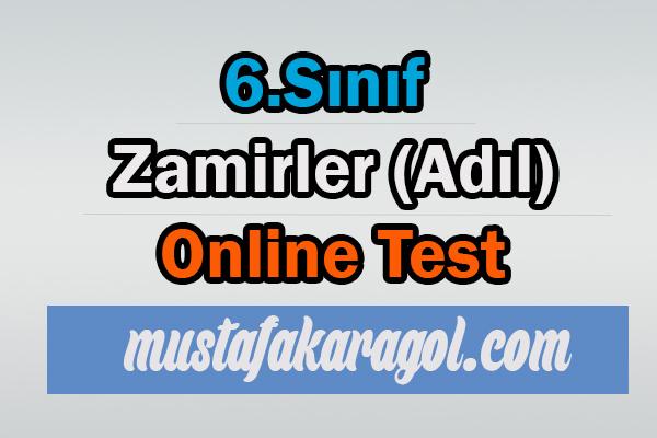 6.Sınıf Zamir (Adıl) Testi