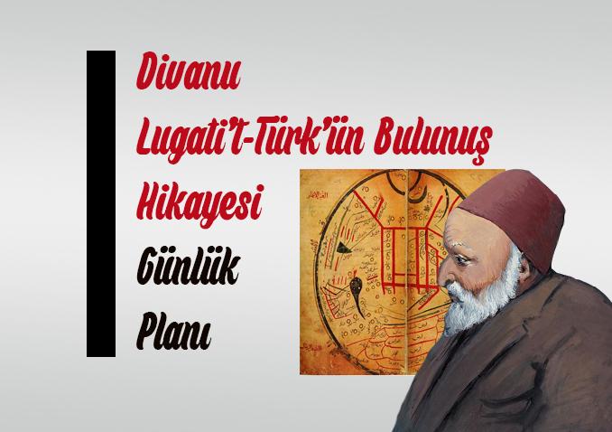 Divanu Lugati't-Türk'ün Bulunuş Hikayesi