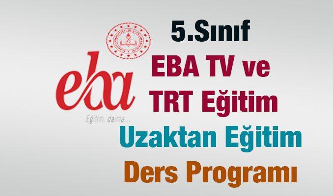 Uzaktan Eğitim TRT ve EBA 5.Sınıf Ders Programı