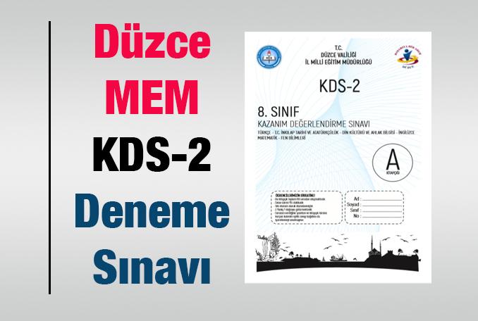 Düzce MEM-LGS Deneme Sınavı KDS-2