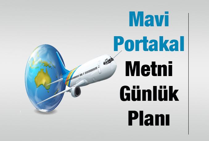 Mavi Portakal Metni Günlük Planı