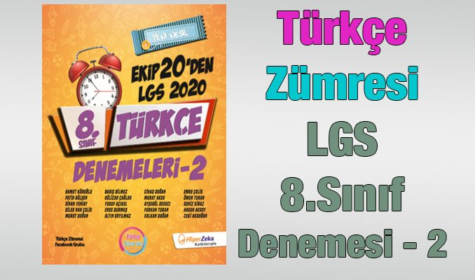 Türkçe Zümresi LGS Türkçe Denemesi (2) İndir