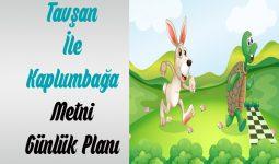 Tavşan İle Kaplumbağa Dinleme Metni Ders Planı