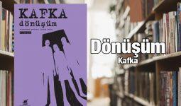 Kafka Dönüşüm Roman İnceleme