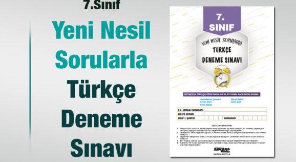 Yeni Nesil Sorularla 7.Sınıf Türkçe Denemesi