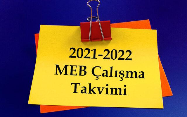 2021-2022 Çalışma Takvimi